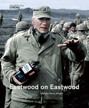 Eastwood On Eastwood Cahiers Du Cinema Phaidon Store