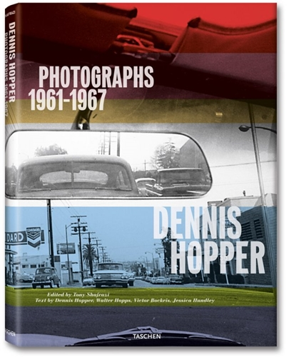 Dennis Hopper Photographs 1961 1967 TASCHEN Books