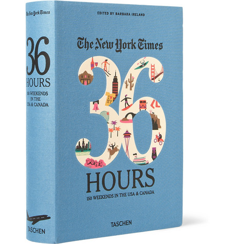 Taschen The New York Times 36 Hours 150 Weekends In The Usa Canada Cloth Bound Book Mr Porter