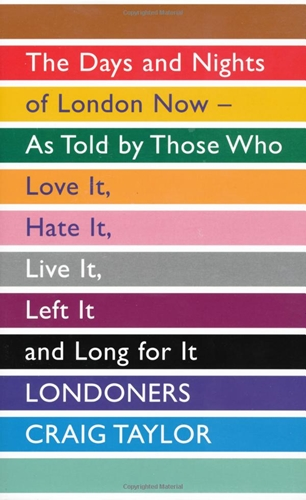 Craig Taylor – Londoners – the Days and Nights of London Now (Mobi)