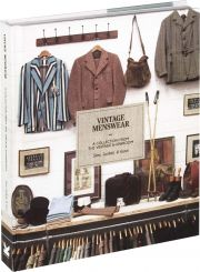 Vintage Menswear A Collection from the Vintage Showroom Josh Sims Douglas Gunn Roy Luckett and others