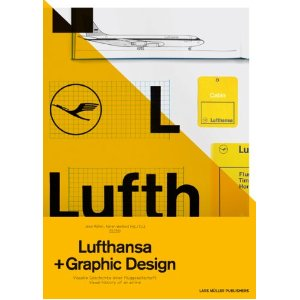 Amazon com A5 05 Lufthansa and Graphic Design Visual History of an Airplane 9783037782675 Jens Muller Karen Weiland Books