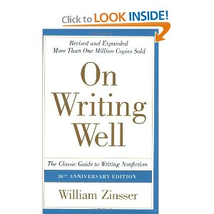 Amazon com On Writing Well 30th Anniversary Edition The Classic Guide to Writing Nonfiction 9780060891541 William Zinsser Books