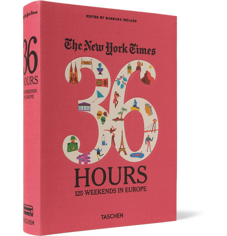 Taschen The New York Times 36 Hours 125 Weekends In Europe Cloth Bound Book Mr Porter