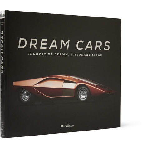 Rizzoli Dream Cars Innovative Design Visionary Ideas By Sarah Schleunung And Ken Gross Hardcover Book Mr Porter