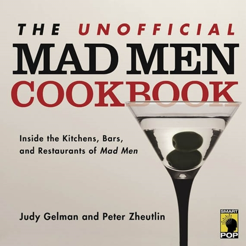 The Unofficial Mad Men Cookbook Cool Material
