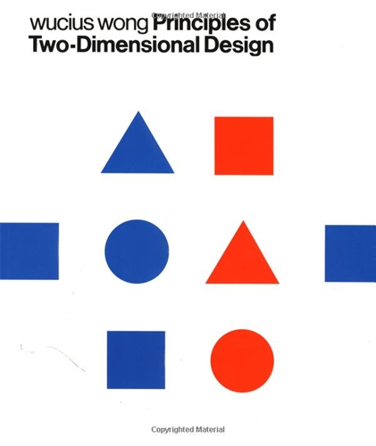 Amazon com Principles of Two Dimensional Design 9780471289609 Wucius Wong Books