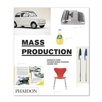 Phaidon Design Classics Mass Production Phaidon