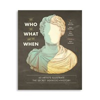 Chronicle Books The Who The What And The When Book