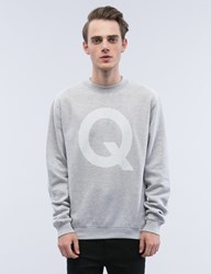 The Quiet Life Q Crew Sweatshirt
