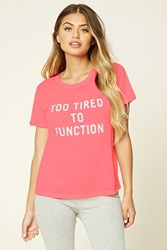 Forever 21 Too Tired To Function Pj Tee
