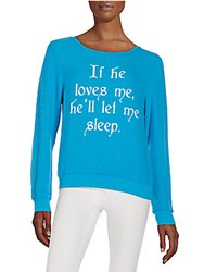 Wildfox Couture If He Loves Me Sweatshirt Beach Cool