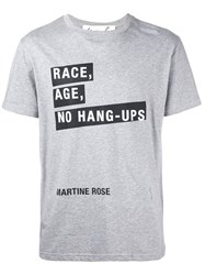 Martine Rose 'Race Age No' T Shirt Grey
