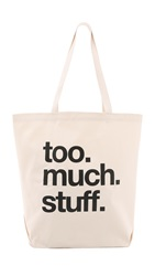 Dogeared Too Much Stuff Tote Too. Much. Stuff.
