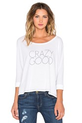 All Things Fabulous Crazy Good Batwing Tee White