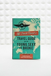 Travel Guide For The Young Sexy And Broke Book Urban Outfitters