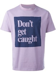 Roundel London 'Don't Get Caught' T Shirt Pink And Purple