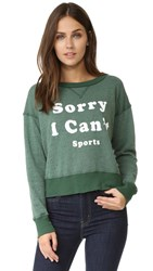 Wildfox Couture Sorry I Can't Sweatshirt Prom Queen Green