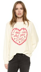Wildfox Couture I Don't Care About Your Diet Sweatshirt Pearl