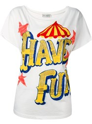 Faith Connexion 'Have Fun' T Shirt White