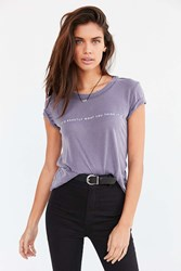 Truly Madly Deeply Exactly What You Think Tee Purple
