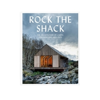 Gestalten Rock The Shack The Architecture Of Cabins Cocoons And Hide Outs Sven Ehmann