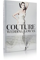 Abrams Couture Wedding Gowns Hardcover Book