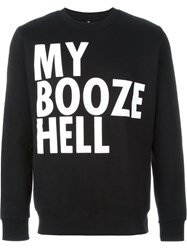 House Of Voltaire Jeremy Deller My Booze Hell Sweatshirt Black