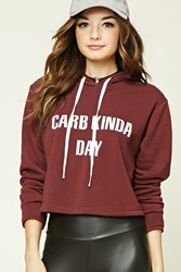 Forever 21 Carb Day Hooded Sweatshirt Burgundy White