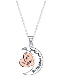 Unwritten I Love You To The Moon And Back Pendant Necklace In Sterling Silver And Rose Gold Flashed Sterling Silver