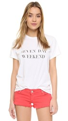 Sincerely Jules Seven Day Weekend Tee White Black