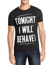 Happiness Tonight I Will Behave Graphic Tee Black