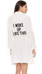 Private Party I Woke Up Like This Robe White