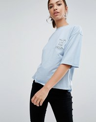 Daisy Street Relaxed Boxy T Shirt With Live Your Dream Stitching Light Blue
