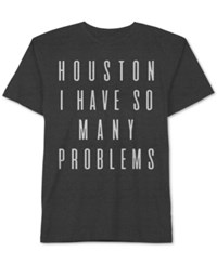 Jem Men's Big And Tall Houston Problems Graphic Print T Shirt Charcoal H