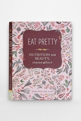 Urban Outfitters Eat Pretty Nutrition For Beauty Inside And Out By Jolene Hart Assorted