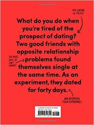 40 Days Of Dating An Experiment Jessica Walsh Timothy Goodman 9781419713842 Amazon.Com Books