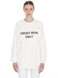 Anna K Front Row Only Cotton Sweatshirt