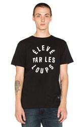 Raised By Wolves Eleve Par Les Loups Tee Black And White