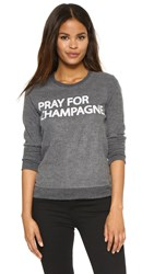 Chaser Pray For Champagne Sweatshirt Black