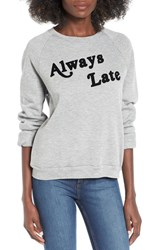 Project Social T Women's Always Late Graphic Sweatshirt