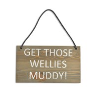Garden Trading 'Get Those Wellies Muddy' Wooden Sign