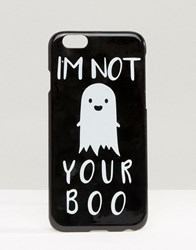Asos Halloween I'm Not Your Boo Iphone 6 And 6S Case Black