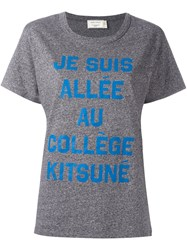 Maison Kitsune Message Print T Shirt Grey