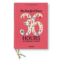 Taschen New York Times. 36 Hours. Europe Book