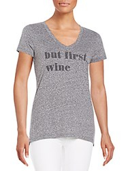 Signorelli But First Wine Graphic Tee Heather Grey