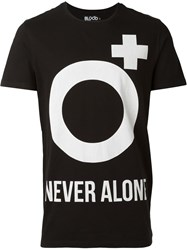 Blood Brother 'Never Alone' T Shirt Black