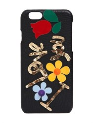 Dolce And Gabbana I Love You Embellished Iphone 6 Case