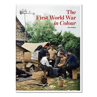 Taschen The First World War In Colour Book