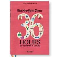 Taschen The New York Times 36 Hours 125 Weekends In Europe